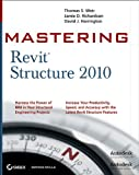 Mastering Revit Structure 2010