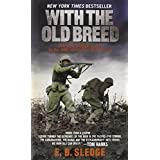 With the Old Breed: At Peleliu and Okinawaby E.B. Sledge