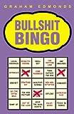 img - for BULLSHIT BINGO by Graham Edmonds (2005-10-20) book / textbook / text book