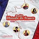 Petite histoire de france - volume 2 de Henri IV à Clemenceau