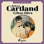 Gyllene löften (Den eviga samlingen 55)   Barbara Cartland