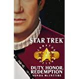 Star Trek: Signature Edition: Duty, Honor, Redemption (Star Trek: All) ~ Vonda N. McIntyre