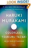 Colorless Tsukuru Tazaki and His Years of Pilgrimage: A novel (Vintage International)