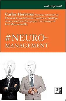 #Neuromanagement (Spanish Edition)