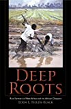 Edda L. Fields-Black Deep Roots: Rice Farmers in West Africa and the African Diaspora (Blacks in the Diaspora)