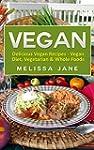 Vegan: Delicious Vegan Recipes - Vega...