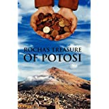 Rocha's Treasure of Potosi ~ Fred Staff