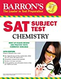 img - for Sat Subject Test Chemistry (Barron's SAT Subject Test Chemistry) by Joseph A. Mascetta (1-Sep-2010) Paperback book / textbook / text book