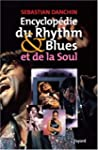 ENCYCLOP�DIE DU RYTHM AND BLUES ET DE...