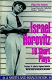 Israel Horovitz, Vol. I: 16 Short Plays (Contemporary Playwrights)