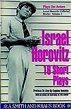 Israel Horovitz, Vol. I: 16 Short Plays (Contemporary Playwrights)
