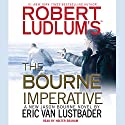 Robert Ludlum's (TM) The Bourne Imperative Audiobook by Eric Van Lustbader Narrated by Holter Graham
