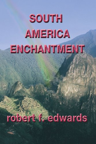 South America Enchantment