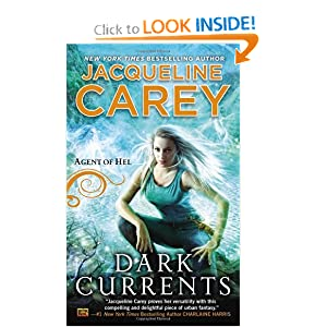 Dark Currents: Agent of Hel by Jacqueline Carey