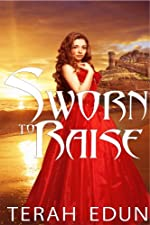 Sworn To Raise: Courtlight #1
