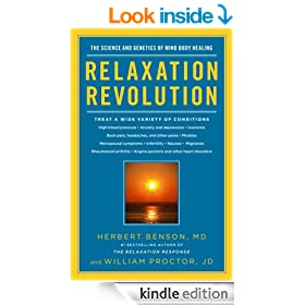 Relaxation Revolution: The Science and Genetics of Mind Body Healing