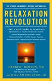 Relaxation Revolution: The Science and Genetics of Mind Body Healing (English Edition)