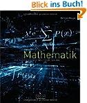 Mathematik - Die faszinierende Welt d...