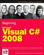 Beginning Microsoft Visual C# 2008 (Wrox Beginning Guides)