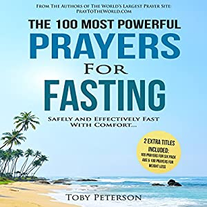The 100 Most Powerful Prayers for Fasting Audiobook
