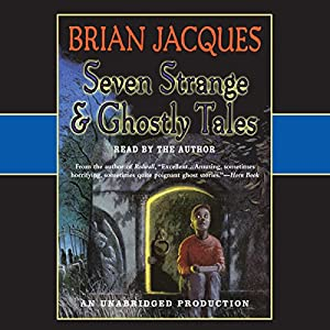 Seven Strange & Ghostly Tales Audiobook