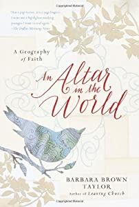 Cover of &quot;An Altar in the World: A Geogra...