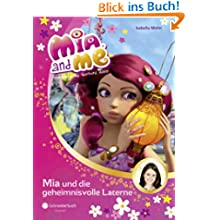 Mia and me, Band 08: Mia und die geheimnisvolle Laterne