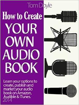 How To Make An Audiobook - kindlepreneur.com