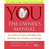YOU: The Owner's Manual ~ Michael F. Roizen