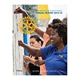 Rotary International and The Rotary Foundation Annual Report 2013-14