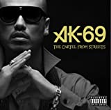 AK-69 / THE CARTEL FROM STREETS