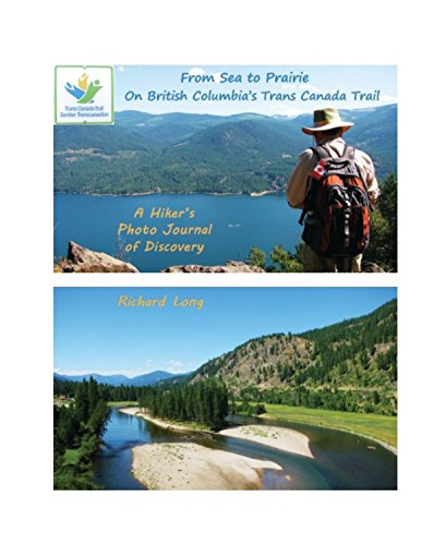 from-sea-to-prairie-on-british-columbias-trans-canada-trail-a-hikers-photo-journal-of-discovery