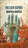 img - for Am rica mestiza (Spanish Edition) book / textbook / text book