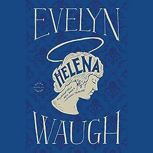 Helena | [Evelyn Waugh]