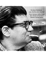 Morton Feldman Edition 7: Late Works with Clarinet