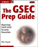 img - for The GSEC Prep Guide: Mastering SANS GIAC Security Essentials book / textbook / text book