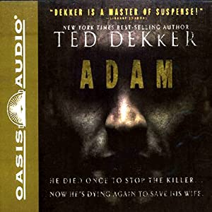 Adam | [Ted Dekker]