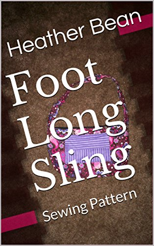 foot-long-sling-sewing-pattern-bean-bag-design-book-49-english-edition