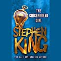 The Gingerbread Girl Audiobook by Stephen King Narrated by Mare Winningham