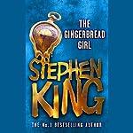 The Gingerbread Girl   Stephen King