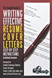 img - for Complete Guide to Writing Effective Resume Cover Letters: Step-by-Step Instructions With Companion CD-ROM book / textbook / text book