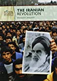img - for The Iranian Revolution (Pivotal Moments in History) book / textbook / text book