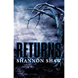 Returns (All the Dead Bodies Series) ~ Shannon Shaw