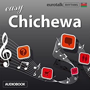 Rhythms Easy Chichewa | [EuroTalk Ltd]
