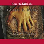 Touchstone (       UNABRIDGED) by Laurie R. King Narrated by Jefferson Mays