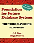 Foundation for Future Database System...