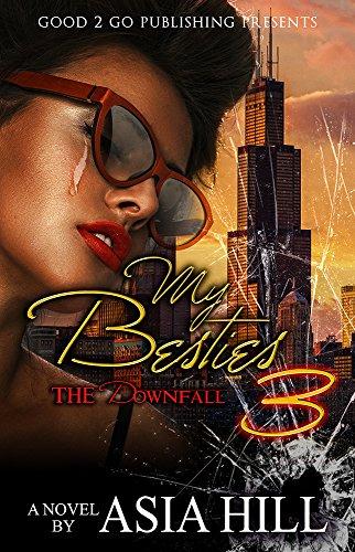 My Besties PT 3: The Downfall