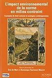 img - for L'impact environnemental de la norme en milieu contraint (French Edition) book / textbook / text book