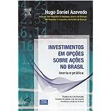 INVESTIMENTOS EM OPÇÕES SOBRE AÇÕES NO BRASIL