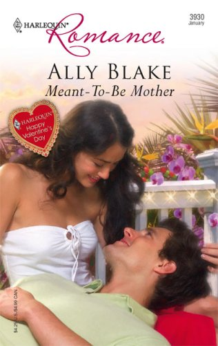 Image for Meant-To-Be Mother (Harlequin Romance)